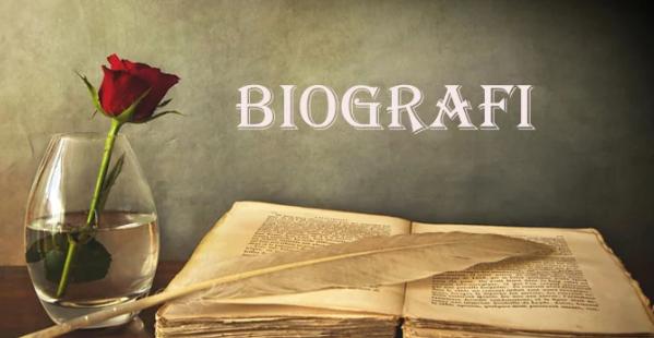 Pengertian, Jenis-Jenis, dan Struktur Biografi
